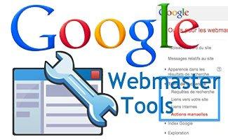 Accès aux actions manuelles de Google dans Webmaster Tools