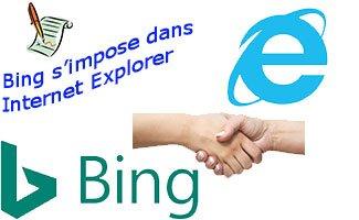 Bing s'impose dans Internet Explorer